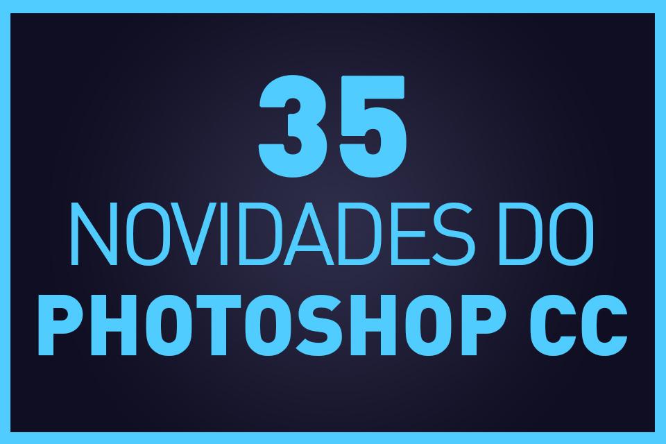 35-novidades-photoshop-cc