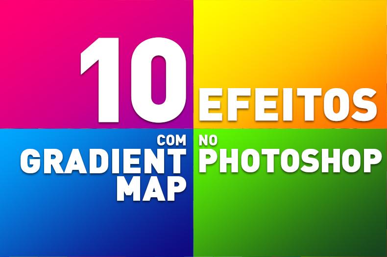 10-efeitos-com-gradient-map-no-photoshop