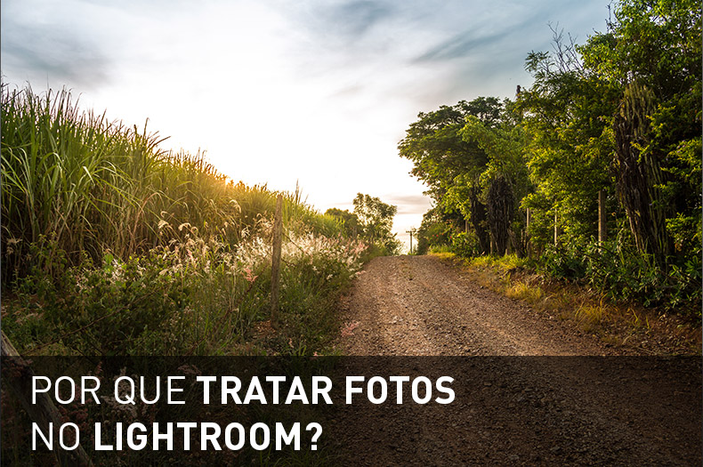 por-que-tratar-fotos-no-lightroom