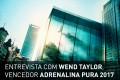entrevista-wend-taylor-adrenalina-pura