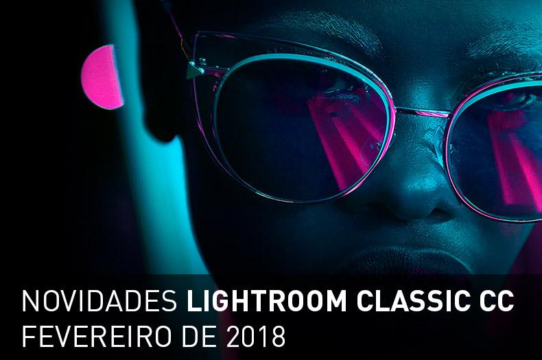novidades-lightroom-classic-cc-2018-01